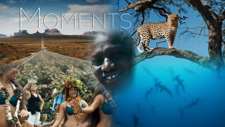 Moments - Worldwide